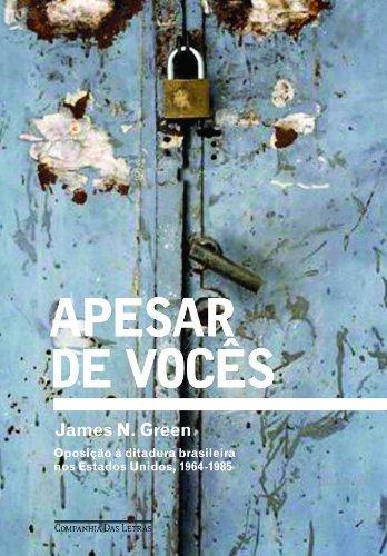 APESAR DE VOCÊS, livro de James N. Green