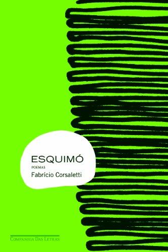 ESQUIMÓ, livro de Fabrício Corsaletti