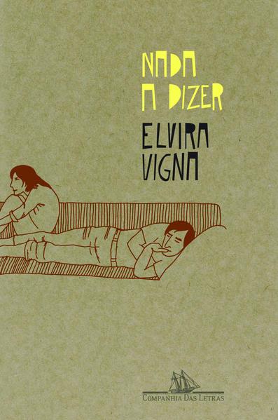 NADA A DIZER, livro de Elvira Vigna