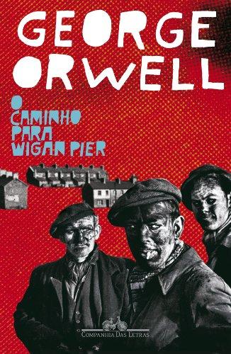 O caminho para Wigan Pier, livro de George Orwell