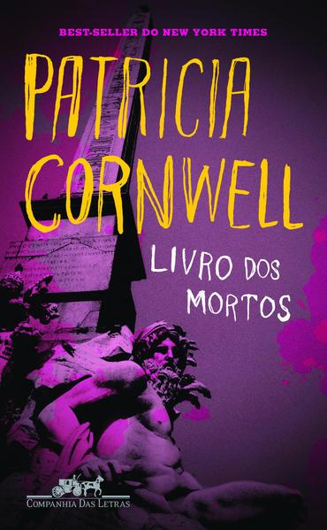 LIVRO DOS MORTOS, livro de Patricia Cornwell