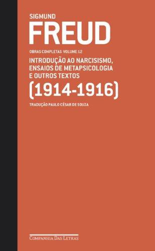 Obras completas (Vol. 12) - Introdução ao narcisismo, Ensaios de metapsicologia e outros textos, livro de Sigmund Freud