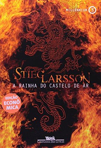 A RAINHA DO CASTELO DE AR (EDIÇÃO ECONÔMICA), livro de Stieg Larsson