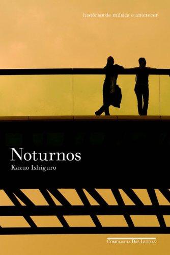 NOTURNOS, livro de Kazuo Ishiguro