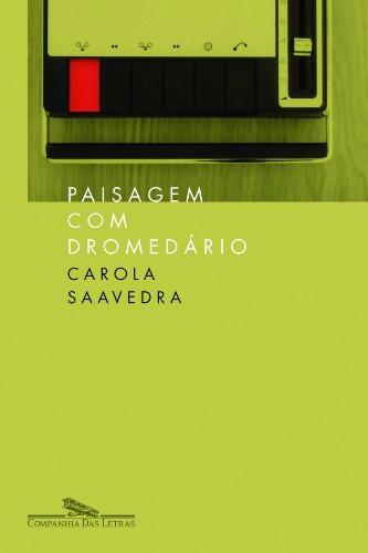 Paisagem com dromedário, livro de Carola Saavedra