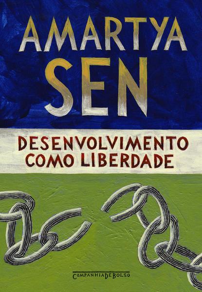 DESENVOLVIMENTO COMO LIBERDADE (Edição de Bolso), livro de Amartya Sen