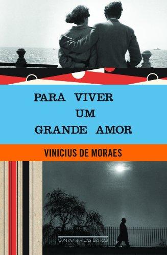 Para viver um grande amor, livro de Vinicius de Moraes