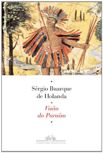 VISÃO DO PARAÍSO, livro de Sérgio Buarque de Holanda