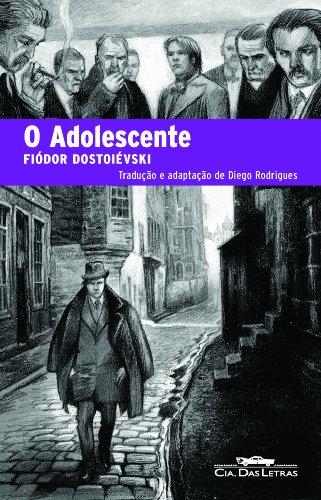 O ADOLESCENTE, livro de Fiódor Dostoiévski, Diego Rodrigues (adaptação)