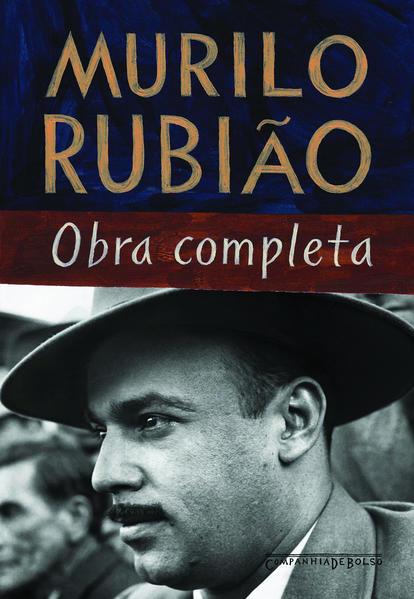 MURILO RUBIÃO - OBRA COMPLETA (EDIÇÃO DE BOLSO), livro de Murilo Rubião