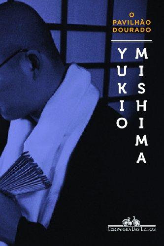 O PAVILHÃO DOURADO, livro de Yukio Mishima