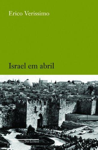 ISRAEL EM ABRIL, livro de Erico Verissimo
