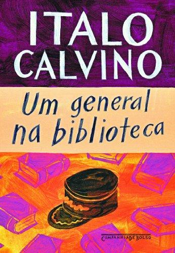 Um general na biblioteca (Edição de Bolso), livro de Italo Calvino