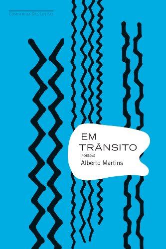 EM TRÂNSITO, livro de Alberto Martins