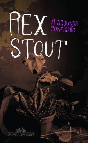 A SEGUNDA CONFISSÃO, livro de Rex Stout