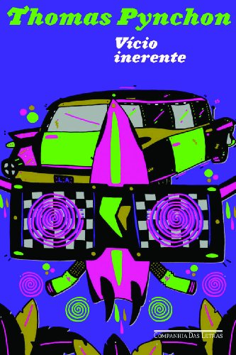 Vício Inerente, livro de Thomas Pynchon
