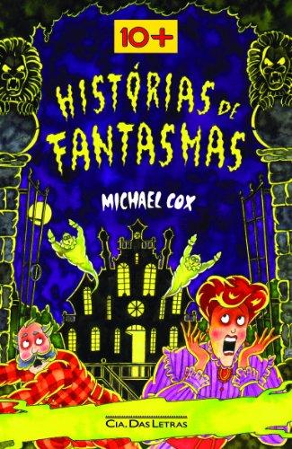 HISTÓRIAS DE FANTASMAS, livro de Michael Cox