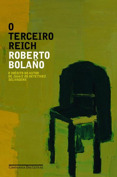 O terceiro Reich, livro de Roberto Bolaño
