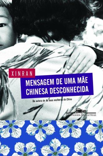 MENSAGEM DE UMA MÃE CHINESA DESCONHECIDA, livro de Xinran