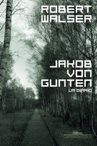 Jakob von Guten - Um diário, livro de Robert Walser