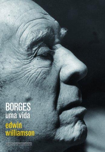 Borges - Uma vida, livro de Edwin Williamson