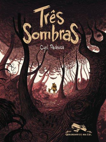 TRÊS SOMBRAS, livro de Cyril Pedrosa