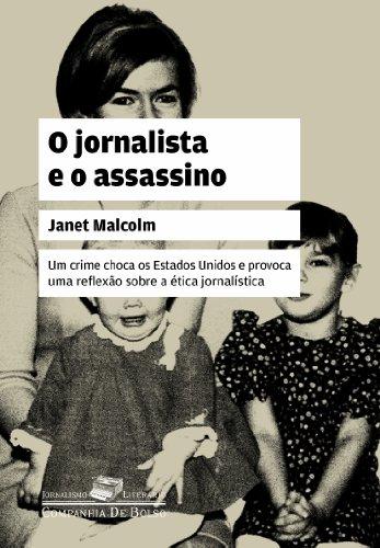 O JORNALISTA E O ASSASSINO (EDIÇÃO DE BOLSO), livro de Janet Malcolm