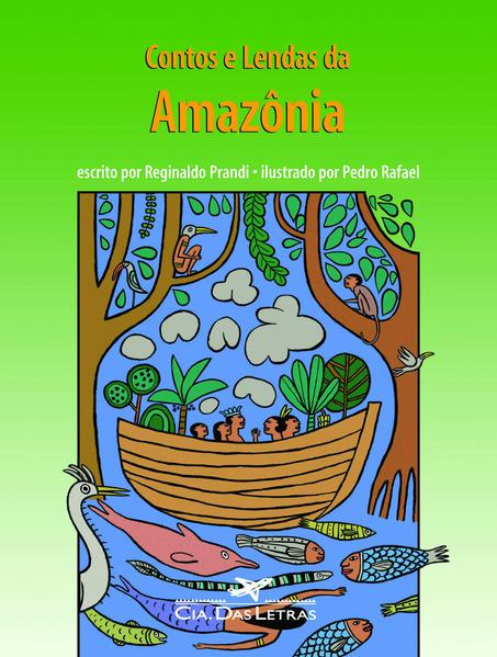 Contos e lendas da Amazônia, livro de Reginaldo Prandi