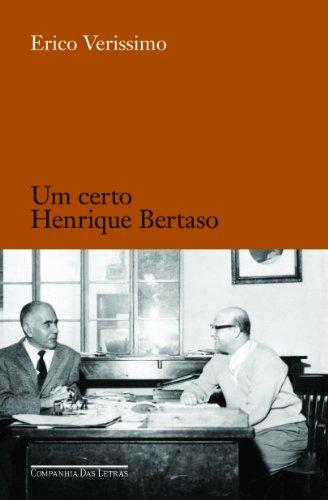 Um certo Henrique Bertaso - Pequeno retrato em que o pintor também aparece, livro de Erico Verissimo