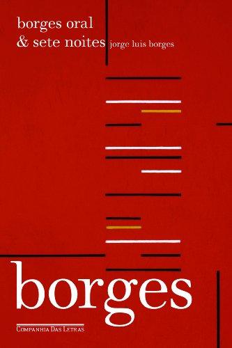Borges Oral & Sete Noites, livro de Jorge Luis Borges