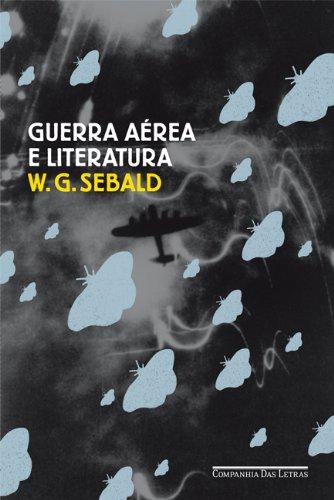 Guerra aérea e literatura, livro de W. G. Sebald