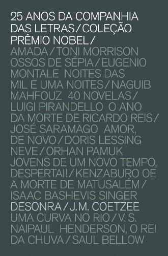 Desonra (Coleção Prêmio Nobel), livro de J. M. Coetzee