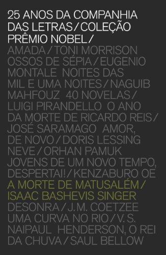 A morte de Matusalém (Coleção Prêmio Nobel), livro de Isaac Bashevis Singer