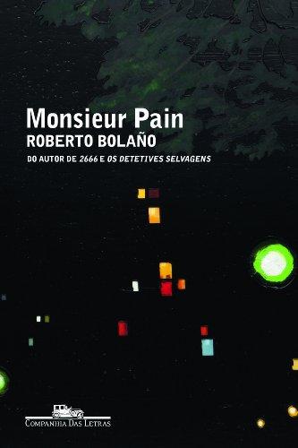 Monsieur Pain, livro de Roberto Bolaño