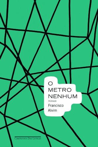 O metro nenhum, livro de Francisco Alvim
