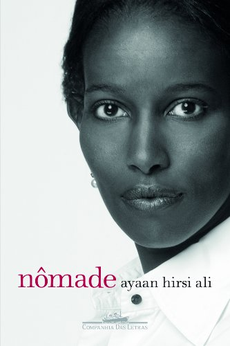 Nômade - Do islã para a América, livro de Ayaan Hirsi Ali