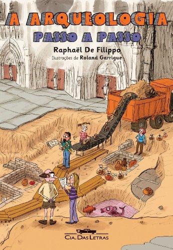 A arqueologia passo a passo, livro de Raphaël de Filippo