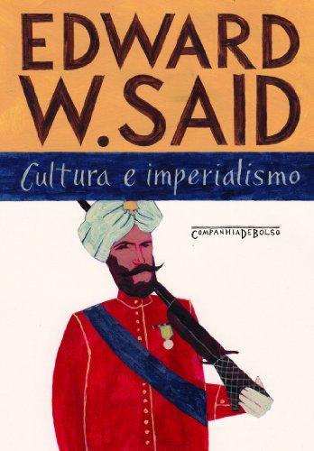 Cultura e imperialismo (Edição de Bolso) , livro de Edward W. Said