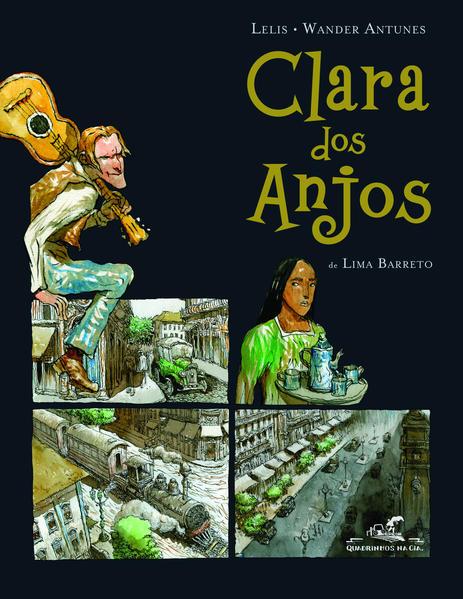 Clara dos anjos, livro de Lima Barreto, Lelis (Ilustrações), Wander Antunes (Adaptação)
