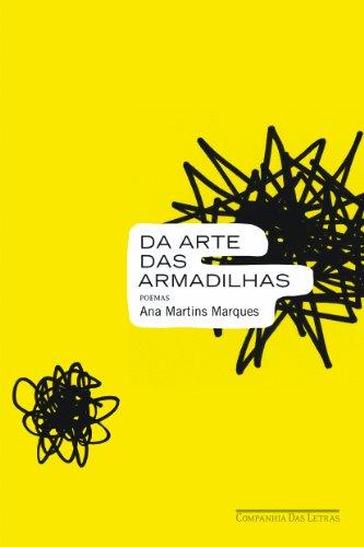 Da arte das armadilhas, livro de Ana Martins Marques