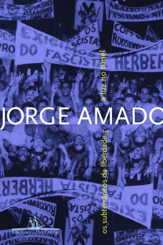 A LUZ NO TÚNEL, livro de Jorge Amado