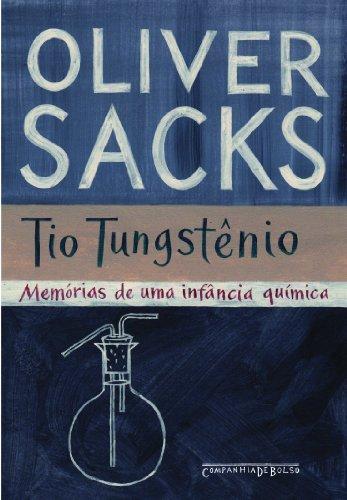 Tio Tungstênio (Edição de Bolso) - Memórias de uma infância química, livro de Oliver Sacks