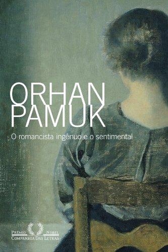 O romancista ingênuo e o sentimental, livro de Orhan Pamuk