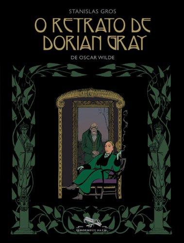 O retrato de Dorian Gray, livro de Oscar Wilde, Stanislas Gros