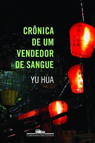 Crônica de um vendedor de sangue, livro de Yu Hua