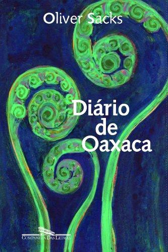 DIÁRIO DE OAXACA, livro de Oliver Sacks
