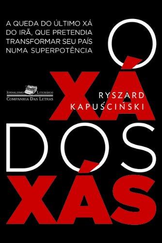 O XÁ DOS XÁS, livro de Ryszard Kapuscinski