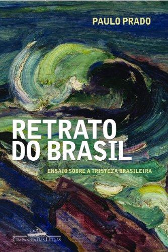 RETRATO DO BRASIL, livro de Paulo Prado