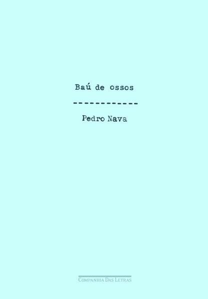 Baú de Ossos, livro de Pedro Nava