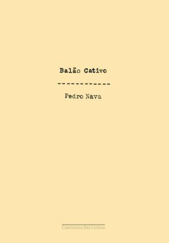 BALÃO CATIVO, livro de Pedro Nava